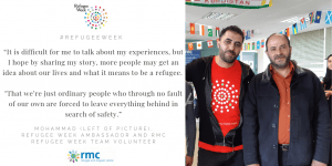 Refugee Week – 'I hope by sharing my story, more people get an idea about our lives, experiences and what it means to be a refugee.'